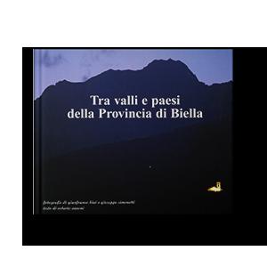 Tra valli e paesi della provincia di Biella